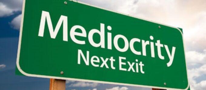 Da mediocridade obrigatória